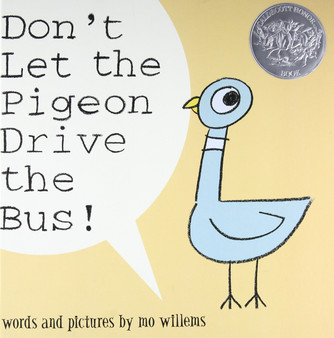 Don't Let The Pigeon Drive The Bus! - Mo Williems
