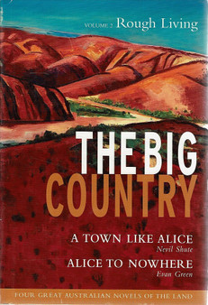 The Big Country : Volume 2 The Rough Land -  Nevil Shute & Evan Green (Hardcover)
