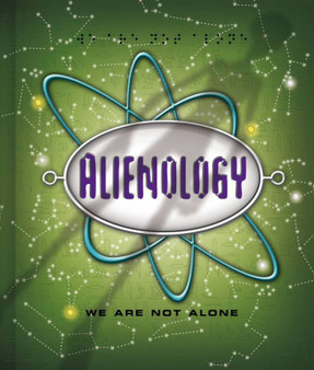 Alienology: We Are Not Alone - Allen Gray