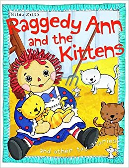 Raggedy Ann And The Kittens  Tig Thomas