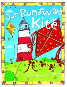 Our Runaway Kite  Tig Thomas