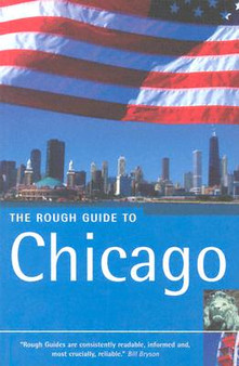 The Rough Guide To: Chicago