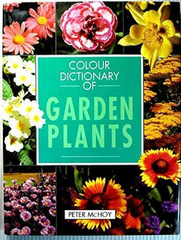 Colour Dictionary of Garden Plants - Peter McHoy
