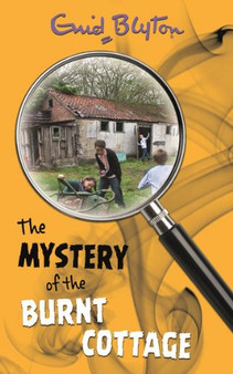 The Mystery of the Burnt Cottage- Enid Blyton