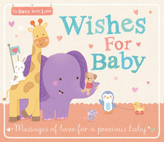 Wishes For baby - Illustrated By Sarah Ward