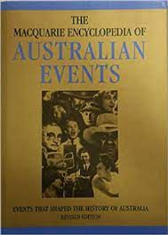 The Macquaries Encyclopedia Of Australian Events - Bryce Fraser