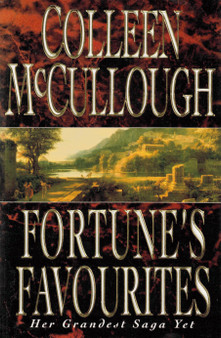 Fortune's Favourites - Colleen McCullough (Hard Cover)