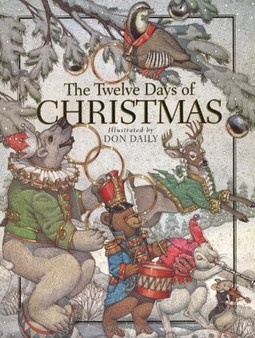 The Twelve Days Of Christmas - Don Daily (Hard Cover)