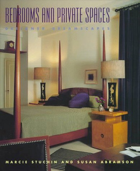 Bedrooms and Private Spaces - Marcie Stuchin and Susan Abramson