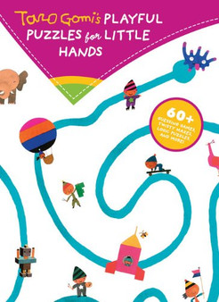 Playful Puzzles For Little Hands - Taro Gomi