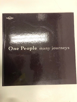 One People Many Journeys by Lonely Planet
