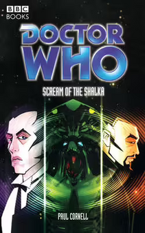 Dr Who Scream of the Shalka - Paul Cornell