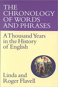 The Chronology of Words and Phrases -  Linda nd Roger Flavell