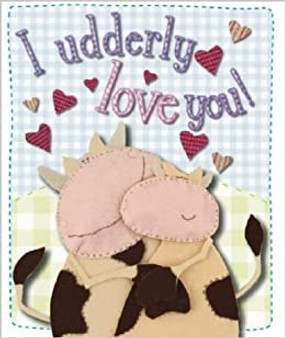 A Udderly Love You! (Hard Cover)