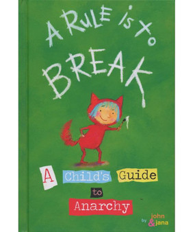 A Rule Is To Break - John  Jana (Hard Cover)