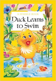 A Sparkle Book: Ducks Learns To Swim (Hard Cover)