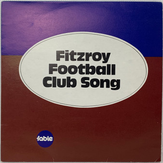 45 RPM Fitzroy Football Club Song - The Fable Singers