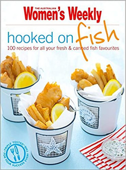 Women's Weekly: Hooked On Fish