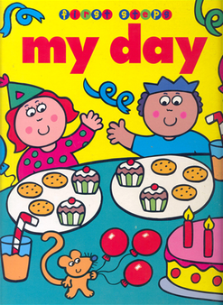 First Step: My Day (Board Book0