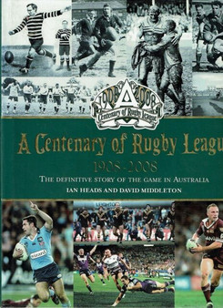A Centenary Of Rugby League 1908-2008 (Hard Cover)