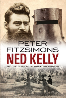 Ned Kelly - Peter Fitzsimons (Hard Cover)