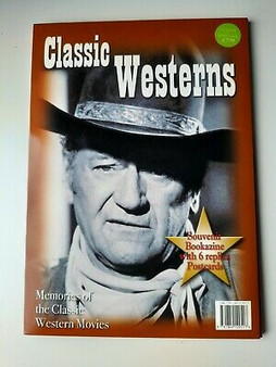 Classic Westerns : Memories Of The Classic Western Movies - Will Dodson