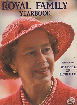Royal Family Yearbook - The Earl of Lichfield (hardcover)