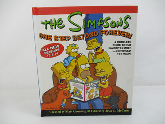 The Simpsons One Step Beyond Forever! A Complete Guide to Our Favourite Family... Continued Yet Again (Hardback)