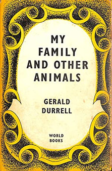 My Family and Other Animals - Gerald Durrell (Hardcover)