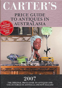 Price Guide To Antiques In Australia 2007 - Carter's