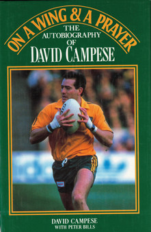 On A Wing & A Prayer: The autobiography Of David Campese - Davis Campese (Hard Cover)