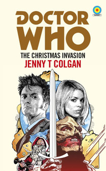 Doctor Who: The Christmas Invasion (Target Collection) - Jenny T Colgan