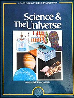 Joy of Knowledge: Science and The Universe - James Mitchell (Editor)