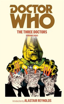 Doctor Who : The Three Doctors - Terrance Dicks