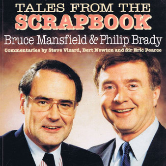 Tales From The Scrapbook- Bruce Mansfield & Philip Brady