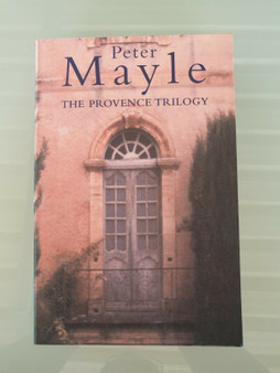 The Provence Trilogy- Peter Mayle