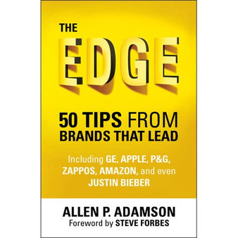 The Edge: 50 Tips from Brands That Lead - Allen P. Adamson (Hard Cover)