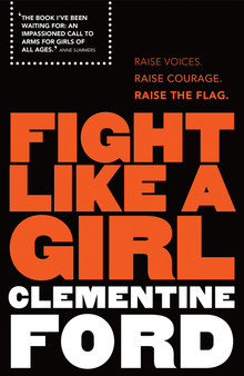 Fight Like A Girl - Clementine Ford