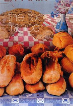The Food Of France - Maria Villegas and Sarah Randell
