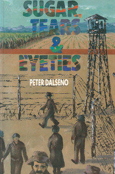 Sugar, Tears & Eyeties - Peter Dalseno