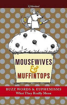 Mousewives & Muffintops - S J Hartland