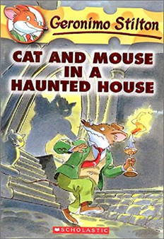 Cat And Mouse In A Haunted House - Geronimo Stilton