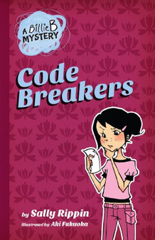 A Billie B Mystery Code Breakers - Sally Rippin
