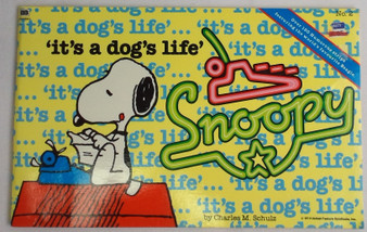 Snoopy: It's A Dog's Life - Charles M. Schulz