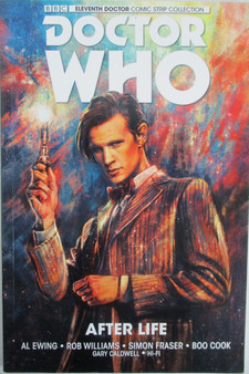 Doctor Who Vol 1 After Life hardcover New Adventures with the Eleventh Doctor