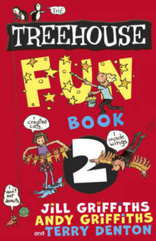 The Treehouse Fun Book 2 - Jill Griffiths, Andy Griffiths  and Terry Denton