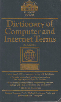 Dictionary Of Computer and Internet Terms - Douglas Downing