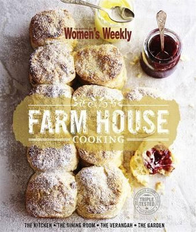 The Australian women's weekly: Farm House Cooking