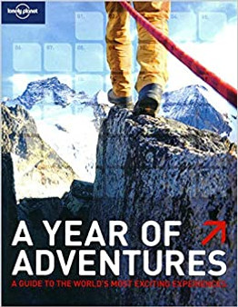 Lonely Planet: A Year Of Adventures