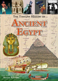 The Timeline History of Ancient Egypt by Shereen Ratnagar